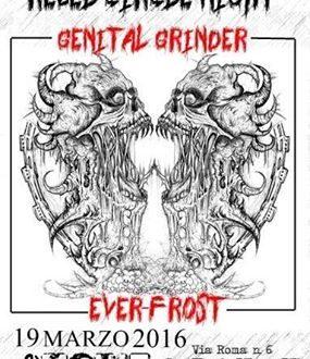 Genital Grinder & Ever – Frost si esibiscono al Be Movie nel Rebel Circle Night