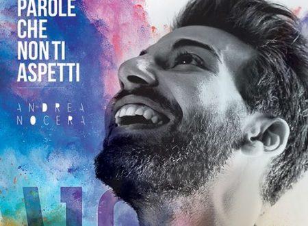 """""""Le parole che non ti aspetti""""  in radio da venerdì 27 maggio il nuovo singolo di Andrea Nocera"""