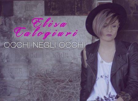 Arriva nelle radio Occhi Negli Occhi il singolo d' esordio di Elisa Calogiuri