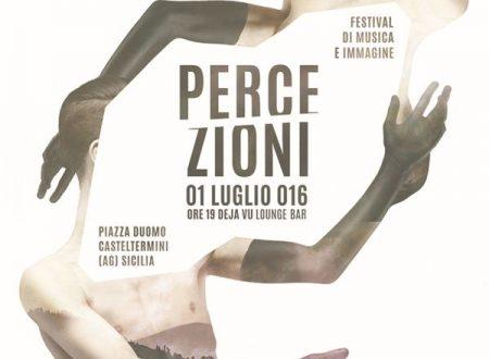 """""""Percezioni – Festival di Musica e Immagine"""" : ecco i 10 artisti selezionati"""