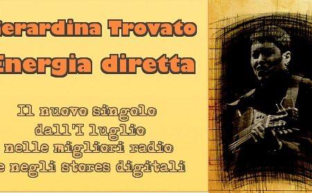 Energia Diretta il nuovo singolo di Gerardina Trovato