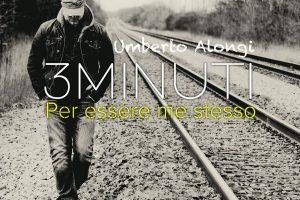 Umberto Alongi in radio con il nuovo singolo 3 minuti