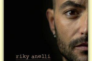 RIKY ANELLI – Usa Bene Le Parole – nuovo CD dal 22 marzo