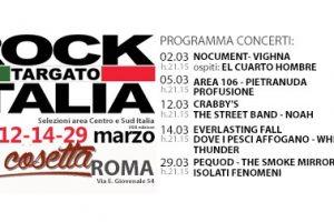 Rock Targato Italia, 29 marzo al NA COSETTA a Roma con un'ultima incredibile serata