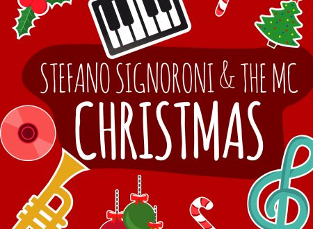 """""""CHRISTMAS DAY"""" il singolo di Stefano Signoroni & The MC feat. Monica Hill"""