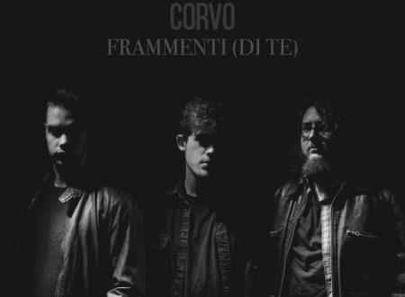 """E' uscito """"Frammenti (Di Te)"""", nuovo video di Corvo"""