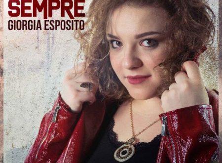 """""""Nel Per Sempre"""", il nuovo singolo di Giorgia Esposito"""