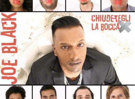 Joe Black l'indiano italiano con il nuovo singolo Chiudetegli La Bocca