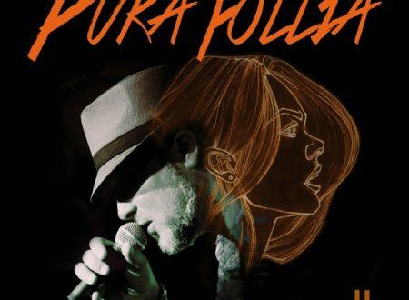 """Umberto Alongi presenta il suo nuovo singolo """"Pura Follia"""", secondo estratto dal nuovo album in lavorazione a Milano, con il quale ritorna in rotazione nelle radio"""