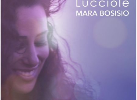 """""""Lucciole"""" il nuovo singolo di Mara Bosisio"""