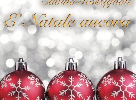 E' Natale ancora, in radio il primo singolo di Sabino Rossignoli
