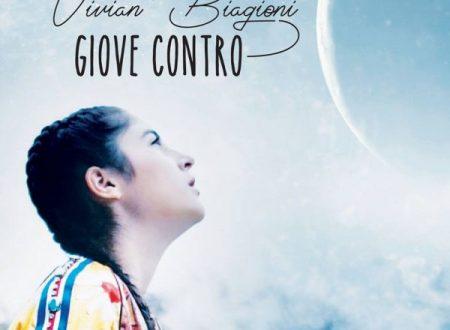 """Vivian Biagioni in radio con il primo singolo """"Giove contro"""""""