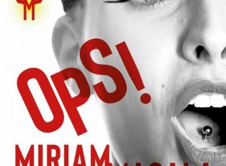 """Miriam Masala in radio con il nuovo singolo """"OPS!"""""""