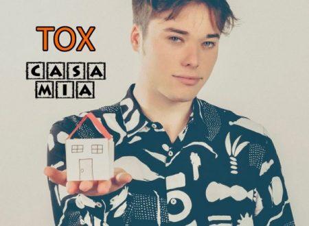 """""""Casa mia"""" il primo singolo di TOX"""