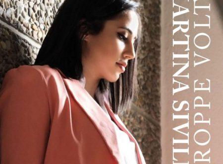 """""""Troppe volte"""" il primo EP di Martina Sivilli in radio con il singolo omonimo"""