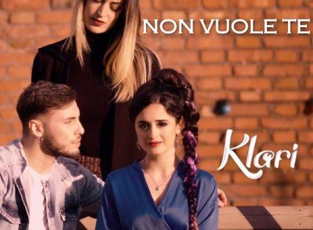 """Klari in radio e nei digital store con il nuovo singolo """"Non vuole te"""""""