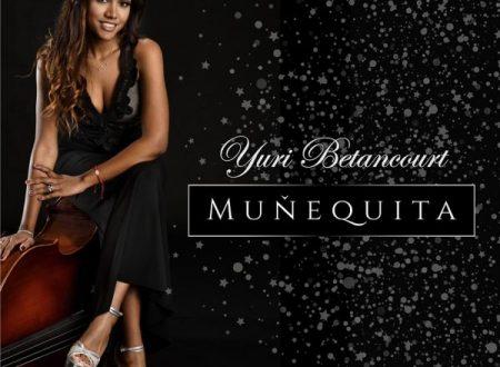 MUÑEQUITA il nuovo singolo di YURI BETANCOURT