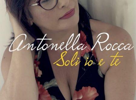 """Antonella Rocca in radio con il nuovo singolo """"Soli io e te"""""""