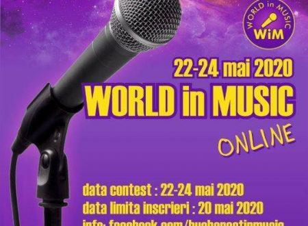 """""""BUCHAREST IN MUSIC"""" International Pop Festival cambia nome e si trasforma nel concorso online """"WORLD IN MUSIC"""""""