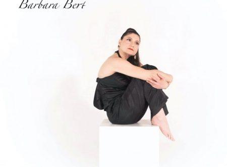 """Barbara Bert in radio e nei digital store il nuovo singolo """"Profilo di donna"""""""