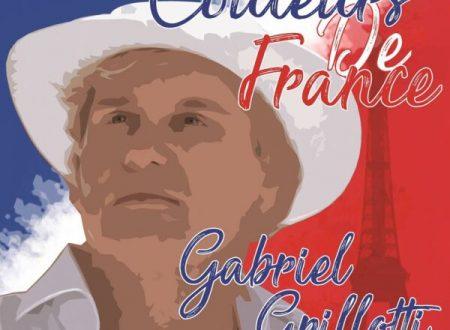 "Gabriel Grillotti è uscito l'album ""Couleurs de France"""
